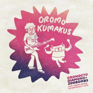 Oromocto Diamond + Zoobombs - Oromo Kumakus