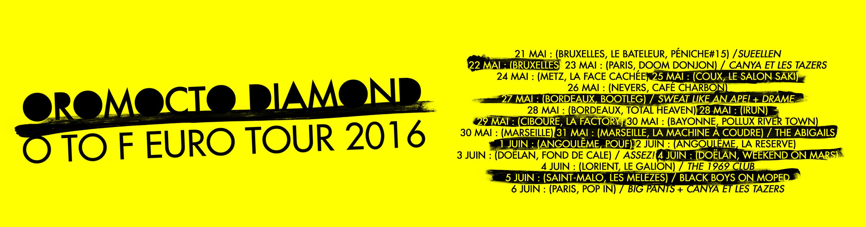 Oromocto Diamond Europe Tour
