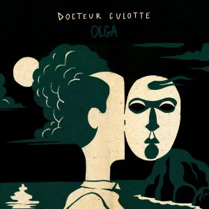 Docteur Culotte – Olga