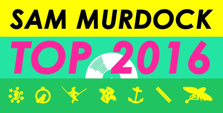 Sam Murdock Top 2016