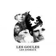 Les Goules – Les Animaux LP